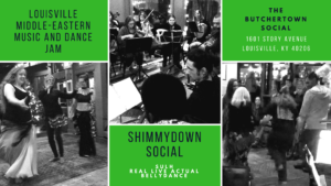 Louisville Middle Eastern Music and Dance Jam: Shimmydown Social @ The Butchertown Social